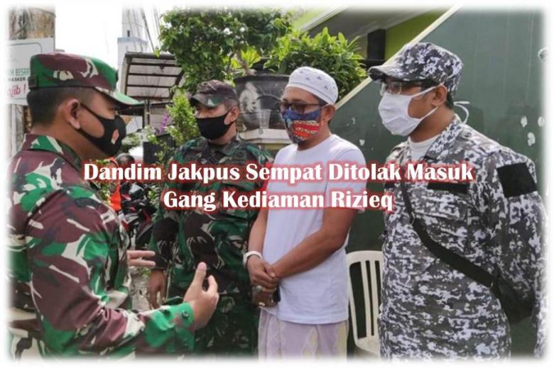 Dandim Jakpus Sempat Dilarang Masuk, FPI Anggap Gang Rumah Rizieq Sudah Bukan Indonesia?